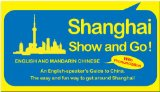 Shanghai Show and Go!